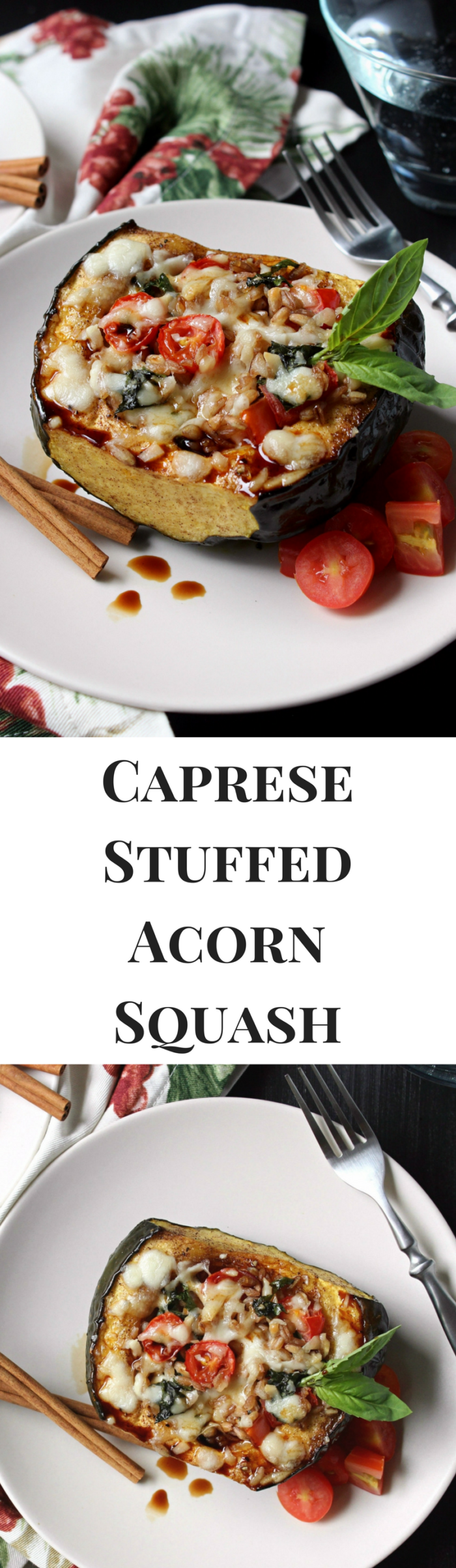Dinner for Two: Caprese Stuffed Acorn Squash